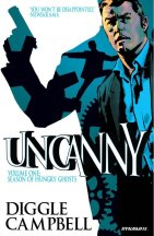 Uncanny Vol 1 Season of Angry Ghosts