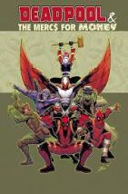 Deadpool Mercs Vol 1 Mo Mercs Mo Money