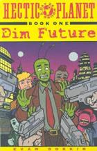 Hectic Planet Vol 1 Dim Future